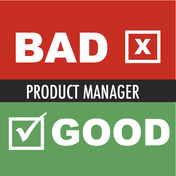 what makes a good  bad agile product manager