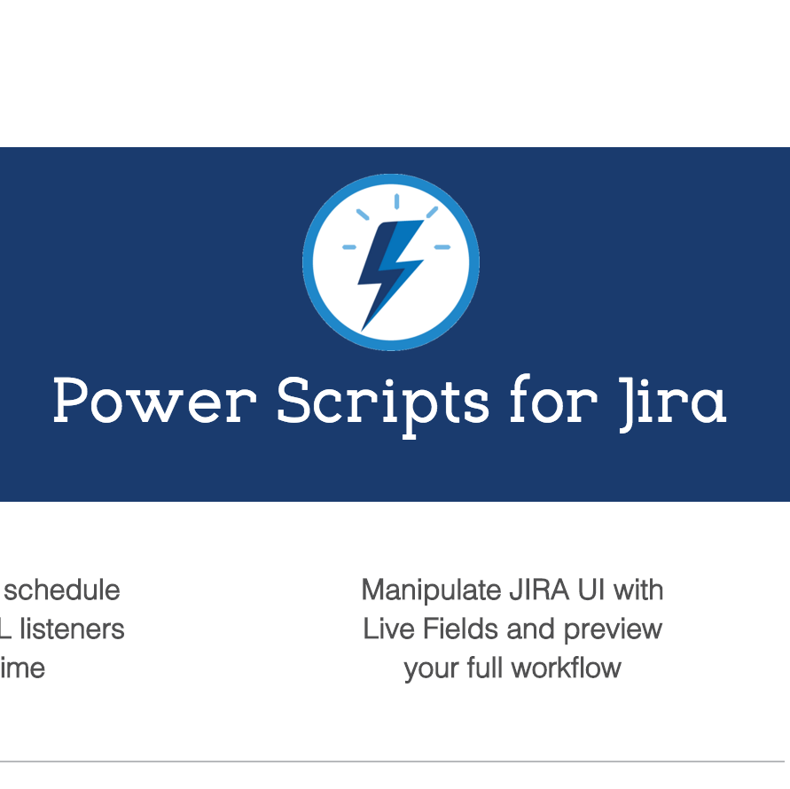 How to Customize, Automate and Expand the Power of JIRA with Power Scripts