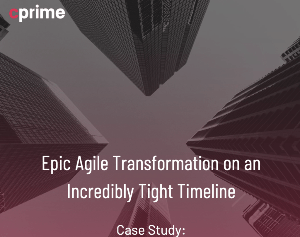 Agile Transformation on Tight Timeline: Agile + Jira + Jira Align