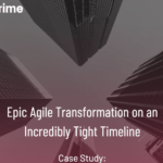 Agile Transformation on Tight Timeline: Agile + Jira + Jira Align