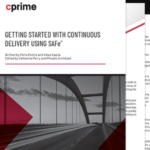Getting Started with Continuous Delivery using SAFe®