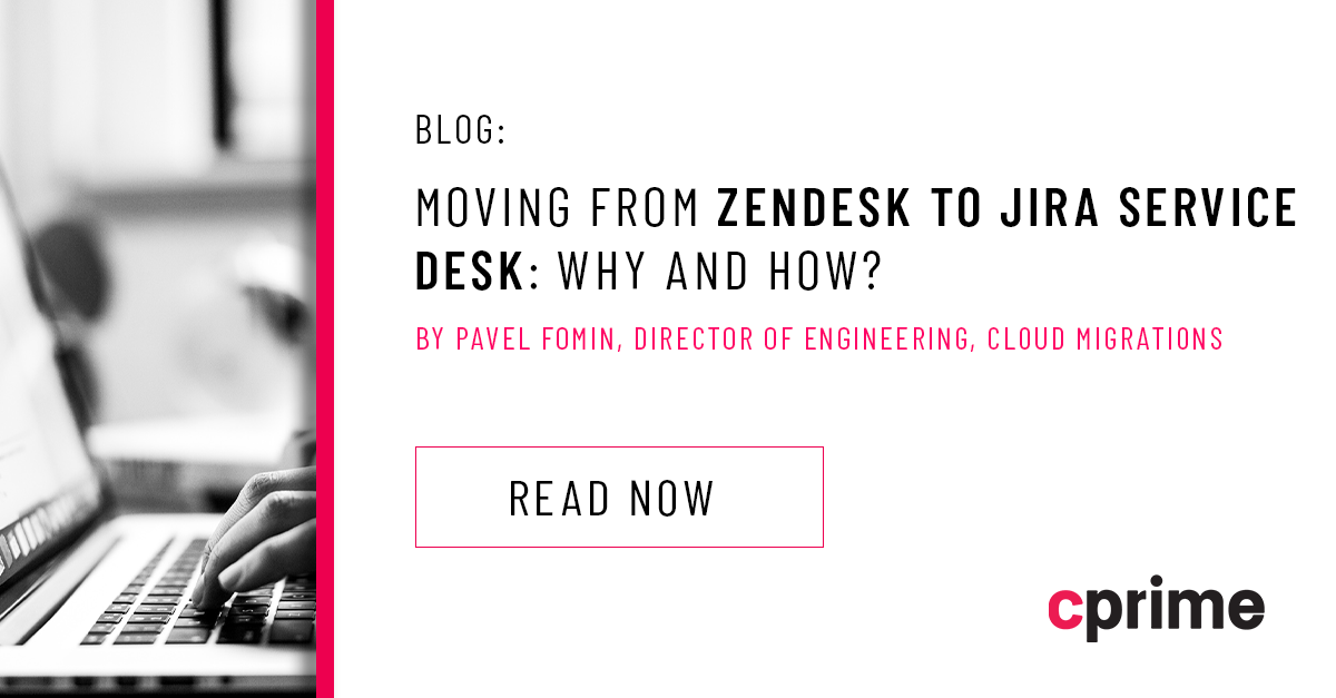 Moving from Zendesk to Jira Service Desk: Why and How?