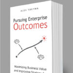 Pave Your Path to Successful Organizational Outcomes: A Conversation with Leading Enterprise Agility Experts