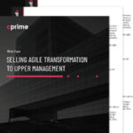 Selling Agile Transformation to Upper Management