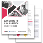 ServiceNow to Jira Service Desk Capabilities Guide