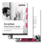 Scrumban Practitioner's Guide